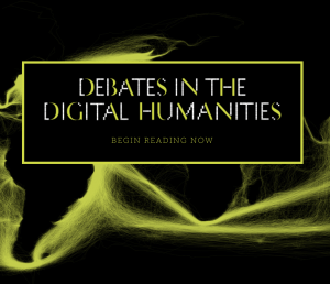 A black and yellow map of the globe with Debates In the Digital Humanities in a box at the center