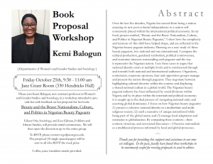 Flyer for Kemi Balogun's book proposal workshop. Additional information not in post: Eileen Otis and Lisa Gilman will provide initial commentary. We willl then open the discussion to the entire group. To RSVP, please contact wgs@uoregon.edu. The proposal (10 single spaced paces) will be sent to all who RSVP the week prior. Coffee, juice and breakfast snacks provided.