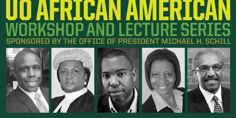 UO African American Workshop and Lecture Series
