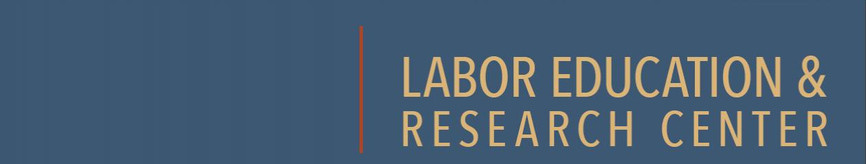 Labor Education & Research Center