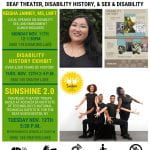 Fall 2019 Disability Culture Events: ACCESSIBLE EDUCATION CENTER & ACCESS-ABILITY STUDENT UNION DEAF THEATER, DISABILITY HISTORY, & SEX & DISABILITY