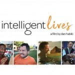 "A promotional image for the film ""Intelligent Lives"""
