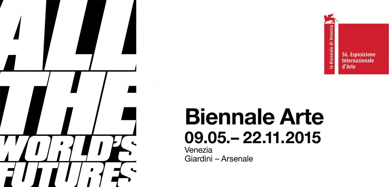 Venice Biennale Art Exhibition 2015