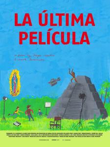 La Ultima Pelicula poster