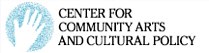 Center for Community Arts adn Cultural Policy logo
