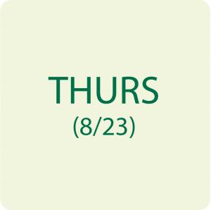 THURSDAY 8/23