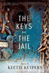 Keys to the Jail by Keetje Kuipers (2014)