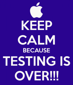 keep-calm-because-testing-is-over