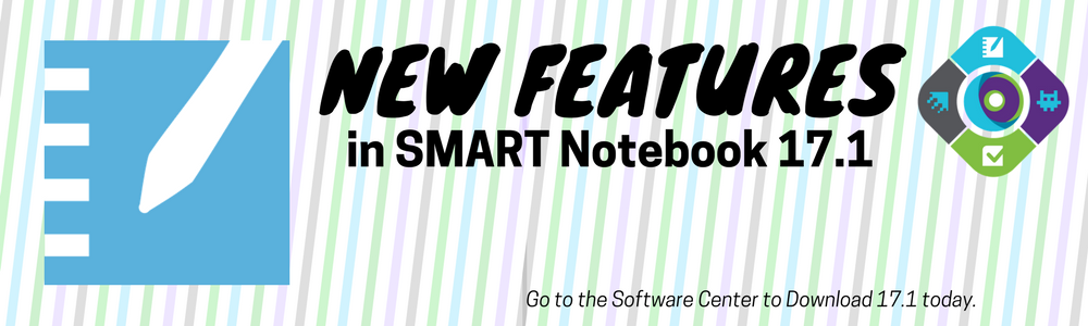 New Features in SMART Notebook 17.1