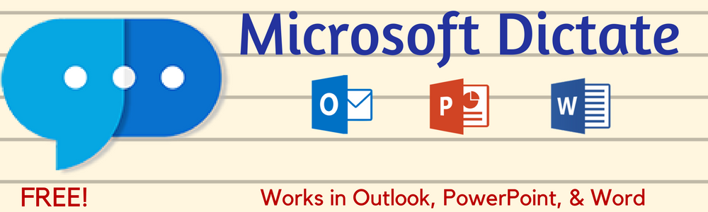 Microsoft Dictate for Outlook, PowerPoint, and Word