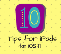 iPad Tips for iOS 11