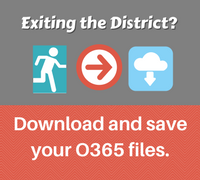 Leaving the District? Download and save your O365 files.