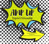 Amp up Digital Citizenship