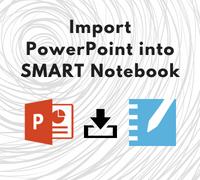 PowerPoint into SMART Notebook