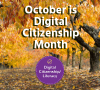 October is Digital Citizenship Month