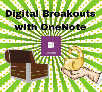 Digital Breakouts with OneNote