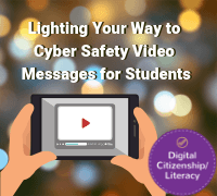 Lighting you rway to cyber safety video messages for students