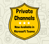 Private Channels and Channel Permissions in Teams