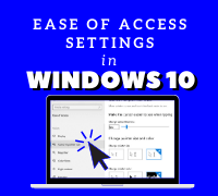 Eas of Access Settings in Windows 10