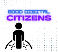 Good Digital Citizens