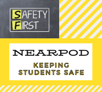 Nearpod Keeping Students Safe