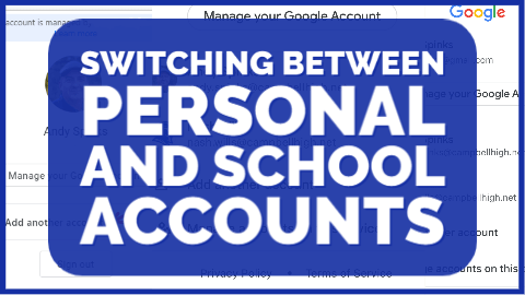Switching between Personal and School Accounts