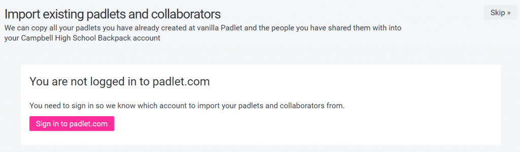 Import existing padlets and collaborators. Screen 1. Sign in to Padlet