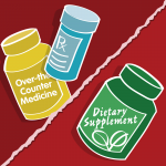 Some supplements may not be safe with medications. http://1.usa.gov/1T9Uvd6