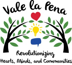 """Vale la Pena: Revolutionizing Hearts, Minds and Communities"" premieres  April 7."