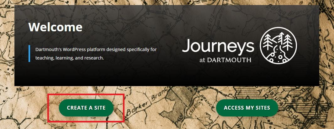 """Image showing the option to """"create a site"""" on the homepage for journeys.dartmouth.edu"""