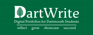 "Decorative banner reading ""DartWrite, Digital Portfolios for Dartmouth Students, reflect, grow, showcase, succeed"