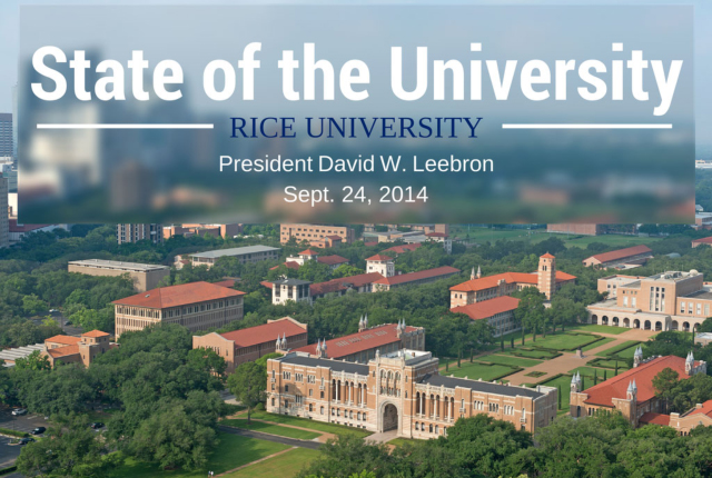 "President David Leebron noted ""how different the landscape of higher education is than when I arrived at Rice 10 years ago"" in his State of the University address Sept. 24. He presented an overview of Rice's progress and future during a presentation to faculty."