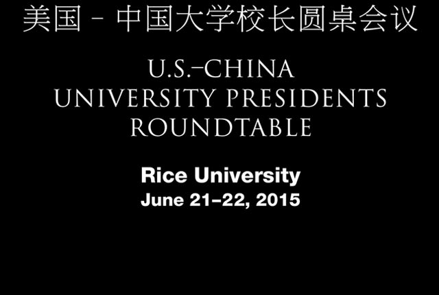 The presidents and chancellors of more than 50 major U.S. and Chinese universities will meet at Rice June 21-22 for the U.S.-China University Presidents Roundtable.