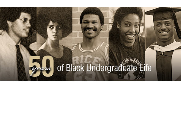 A Feb. 18 forum featuring an alumni panel discussion of Rice in the 1960s and 1970s will help kick off a yearlong series of events celebrating 50 years of black undergraduate life at Rice University.
