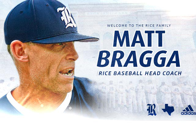 Matt Bragga has been named the 21st head coach in Rice baseball history.