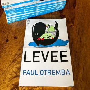 "Otremba's third collection of poems, ""Levee,"" is scheduled for publication in September."