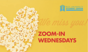 Popcorn Wednesdays are now Zoom-in Wednesdays.