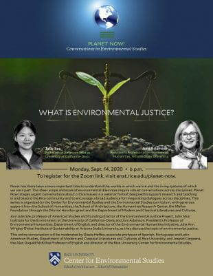 """The first of the Planet Now! lectures, """"What Is Environmental Justice?,"""" will take place online Sept. 14 at 6 p.m. and is open to the public."""