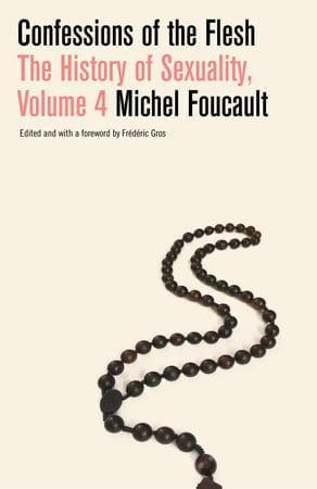 """Foucault的忏悔将召集10名国际福柯学者,讨论2018年""""肉体忏悔""""的第2018次发布。"""