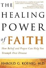 The Healing Power of Faith book