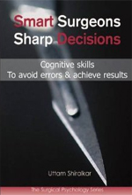 Smart Surgeons Sharp Decisions