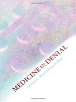 medicine in denial