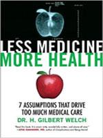Less Medicine