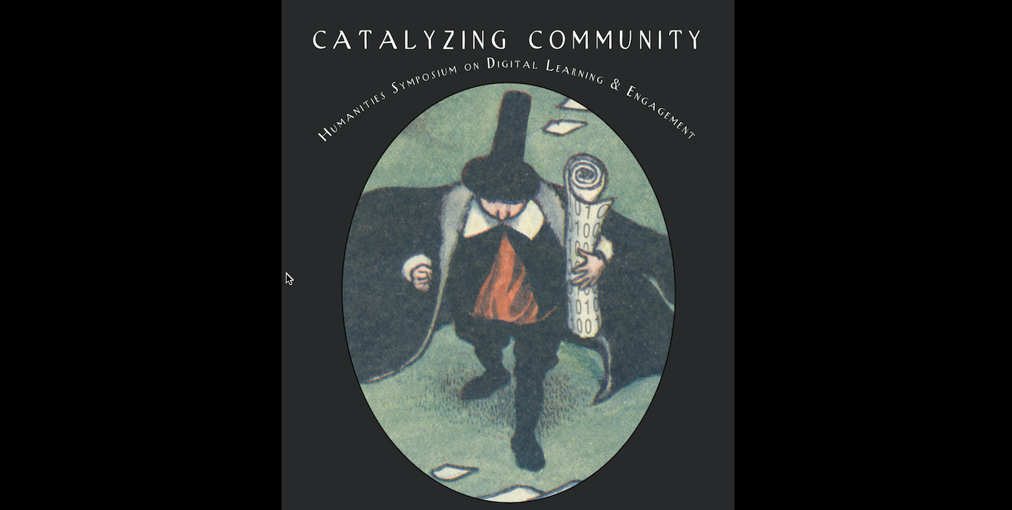 Catalyzing Community: Reflections on Digital Learning in the Humanities