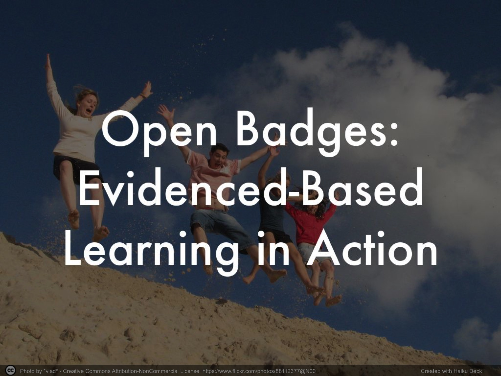 Open Badges: Evidence-Based Learning in Action
