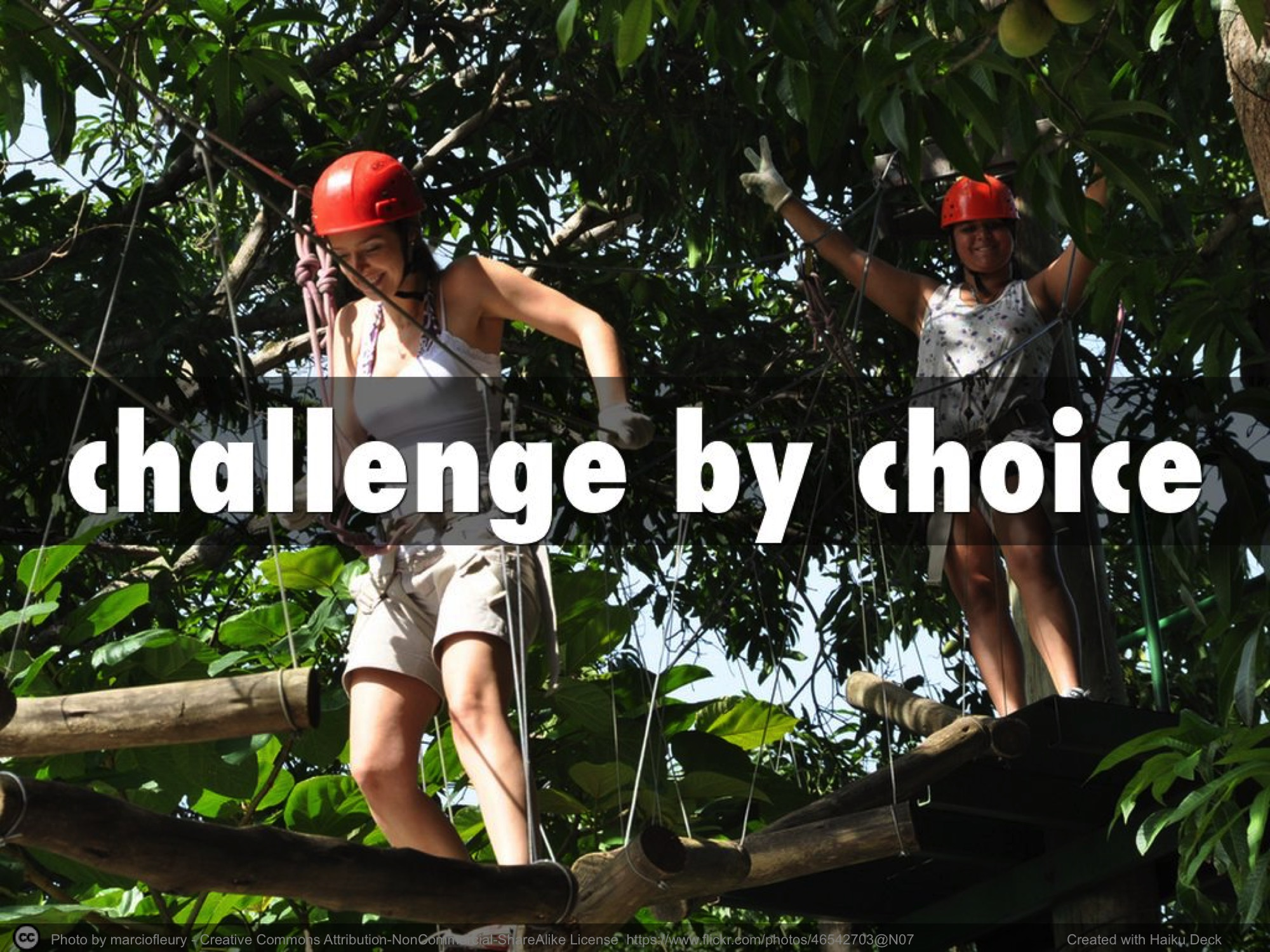 challenge by choice