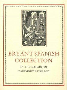 Bryant Spanish Collection in the Library of Dartmouth College