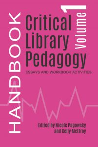 Participants read and discussed excerpts from the Critical Library Pedagogy Handbook