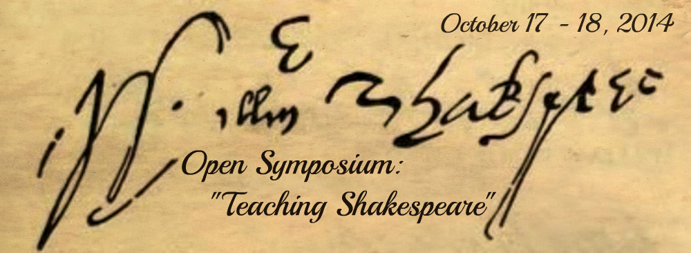 "Open Symposium: ""Teaching Shakespeare"""