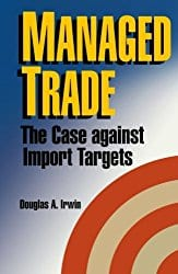 Managed Trade: The Case against Import Targets book cover